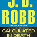 Aus süßer Berechnung - J.D. Robb